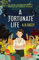 A Fortunate Life