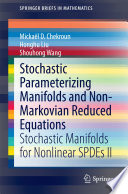 Stochastic Parameterizing Manifolds and Non-Markovian Reduced Equations