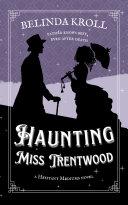 Haunting Miss Trentwood Pdf/ePub eBook