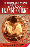 The Remarkable Jouney of Miss Tranby Quirke