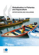 Globalisation In Fisheries And Aquaculture Opportunities And Challenges