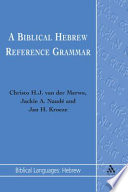 Biblical Hebrew Reference Grammar