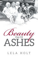 Beauty Out of Ashes