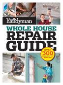 Family Handyman Whole House Repair Guide Pdf/ePub eBook