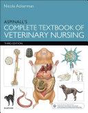 Aspinall s Complete Textbook of Veterinary Nursing E Book