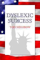 Dyslexic Sukcess