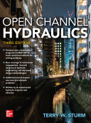 Open Channel Hydraulics, Third Edition