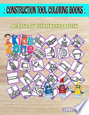 Construction Tool Coloring Books