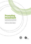 Promoting Investment in Agriculture for Increased Production and Productivity