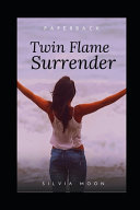 Pdf Twin Flame Surrender