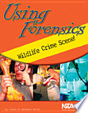 Using Forensics  Wildlife Crime Scene