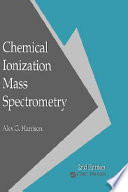 Chemical Ionization Mass Spectrometry  Second Edition