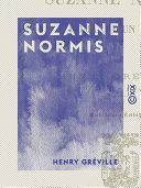 Suzanne Normis - Roman d'un père