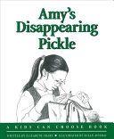 Amy's Disappearing Pickle
