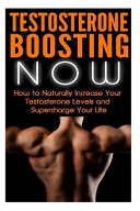 Testosterone Boosting Now