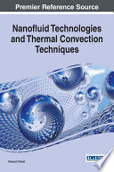 Nanofluid Technologies and Thermal Convection Techniques