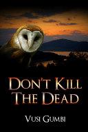 Don't Kill the Dead Pdf/ePub eBook