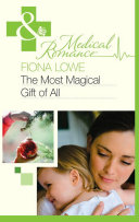 The Most Magical Gift of All (Mills & Boon Medical) [Pdf/ePub] eBook