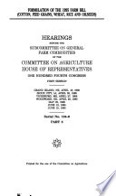Formulation of the 1995 Farm Bill  Cotton  feed grains  wheat  rice  and oilseeds