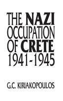 The Nazi Occupation of Crete  1941 1945
