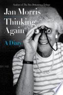 Thinking Again A Diary