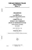 Unfair foreign trade practices: hearings before the Subcommittee on ...