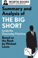 Summary and Analysis of The Big Short  Inside the Doomsday Machine