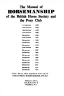 The Manual Of Horsemanship Of The British Horse Society And The Pony Club