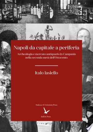 Download Napoli da capitale a periferia Free Books - Read Books