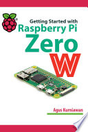 Getting Started with Raspberry Pi Zero W