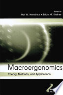 """Macroergonomics: Theory, Methods, and Applications"" by Hal W. Hendrick, Brian Kleiner"