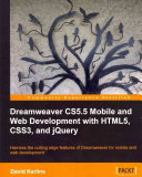 Dreamweaver Cs5 5 Mobile And Web Development With Html5 Css3 And Jquery