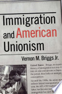 Immigration And American Unionism Book