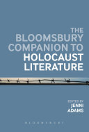 The Bloomsbury Companion to Holocaust Literature