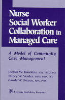 Nurse-social Worker Collaboration in Managed Care