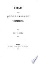 Werken van het Nederduitsch taelverbond 1.-4. deel