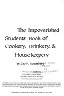 The Impoverished Students  Book of Cookery  Drinkery    Housekeepery