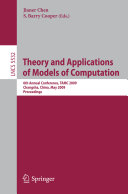 Theory and Applications of Models of Computation: 6th Annual ...