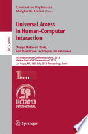 Universal Access in Human-Computer Interaction: Design Methods, Tools, and Interaction Techniques for eInclusion