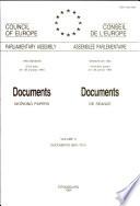 Documents (working Papers) 1994 = Documents de Séance 1994 ; Volume II, Docs. 6991 - 7014.