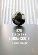 G20 Since the Global Crisis