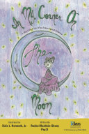 In my Corner on the Moon: A Story for Kids Who Experienced Trauma