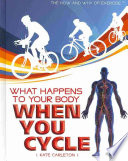 What Happens to Your Body When You Cycle Book