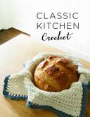 Classic Kitchen Crochet