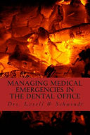 Managing Medical Emergencies in the Dental Office
