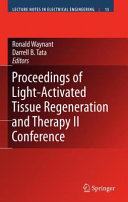 Proceedings of Light-Activated Tissue Regeneration and Therapy Conference
