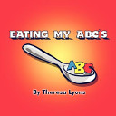 Eating My ABC s Book PDF