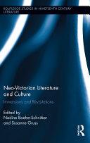 Neo Victorian Literature and Culture