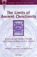 The Limits of Ancient Christianity