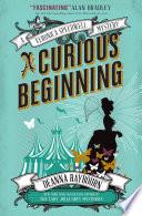A Veronica Speedwell Mystery   A Curious Beginning